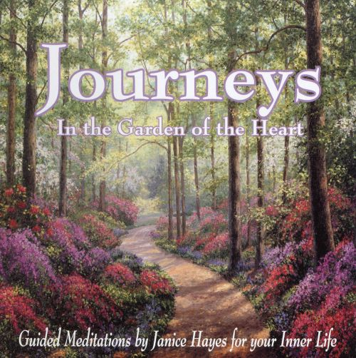 Journey in the Garden of the Heart