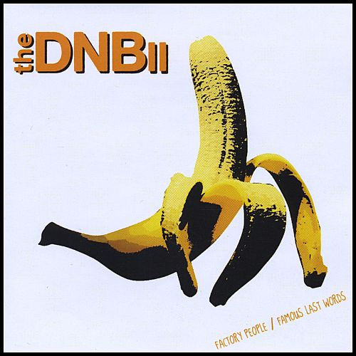 The DNB, Vol. 2: Factory People