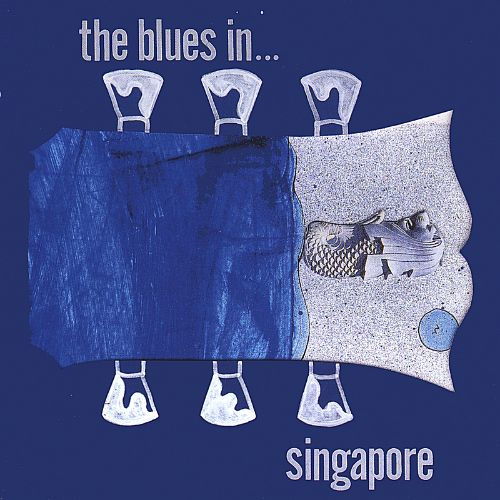 The Blues in ... Singapore