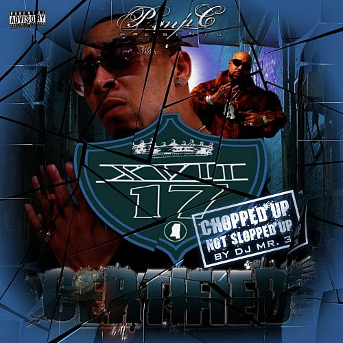 Pimp C Presents XVII: Certified (Chopped Up Not Slopped Up)