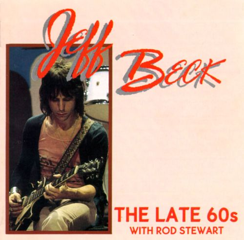 late 60s with rod stewart jeff beck songs reviews
