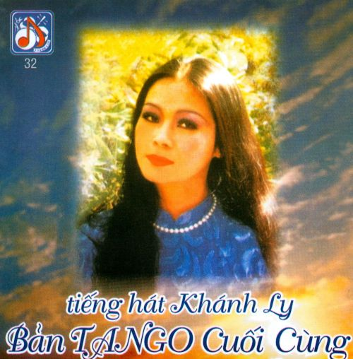 Ban Tango Cuoi Cung: Tieng Hat Khanh Ly
