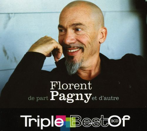 Triple Best of Florent Pagny