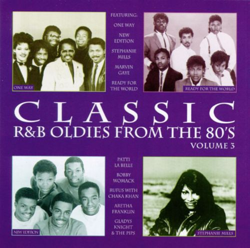 Classic R&B Oldies from the 80's, Vol. 3
