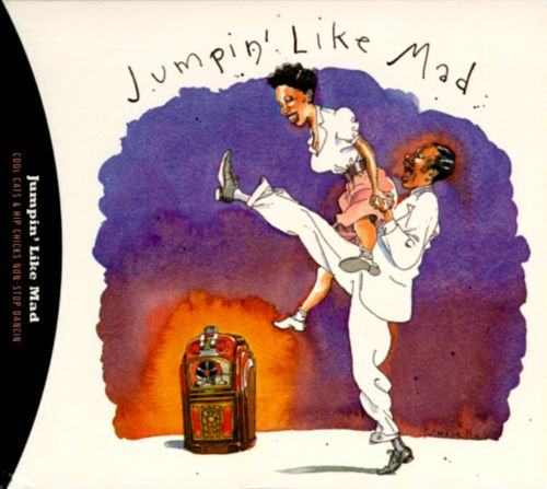 Jumpin' Like Mad: Cool Cats & Hip Chicks