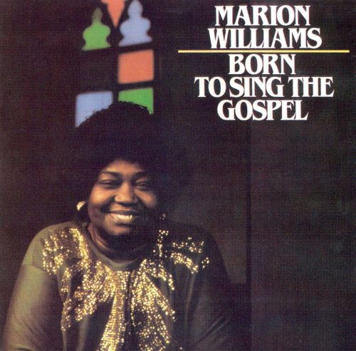 Born to sing the gospel marion williams songs reviews credits