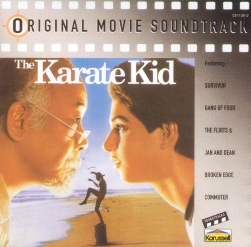 The Karate Kid [Original Motion Picture Soundtrack]
