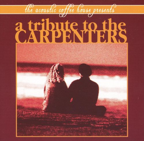 A Tribute to the Carpenters [Reverberations]