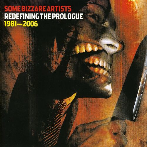 Some Bizarre Artists: Redefining the Prologue 1983-2006
