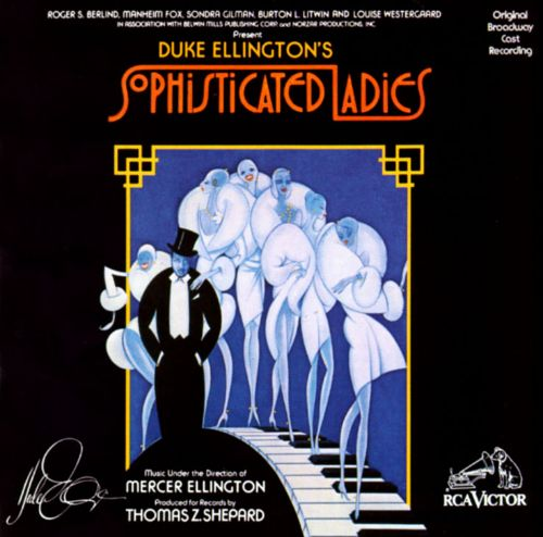 Sophisticated Ladies [Original Broadway Cast Recording]