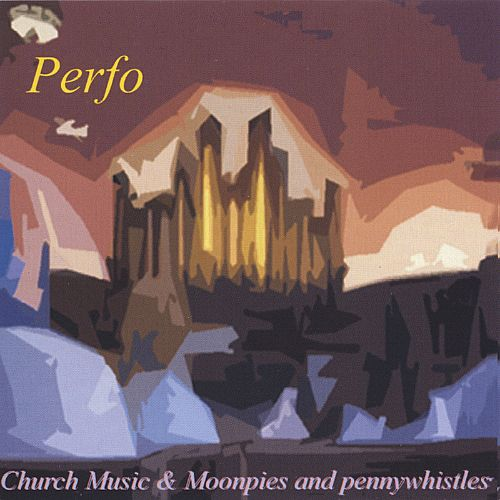 Church Music/Moonpies and Penny Whistles