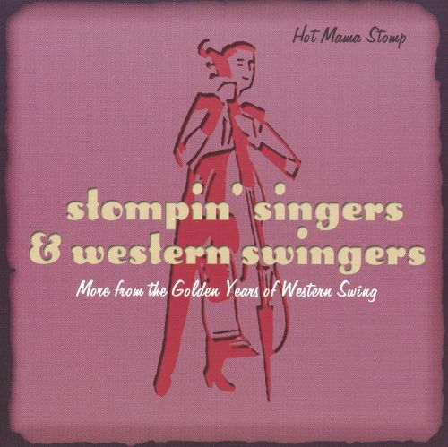 Stompin' Singers and Western Swingers: Hot Mama Stomp