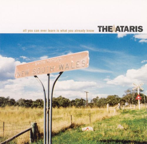 Ataris - All You Can Ever Learn Is What You Already Know ...