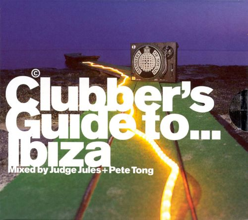 Clubber's Guide To...Ibiza