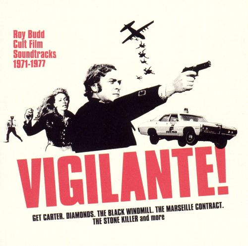 Vigilante! Roy Budd Cult Film Soundtracks 1971-1977