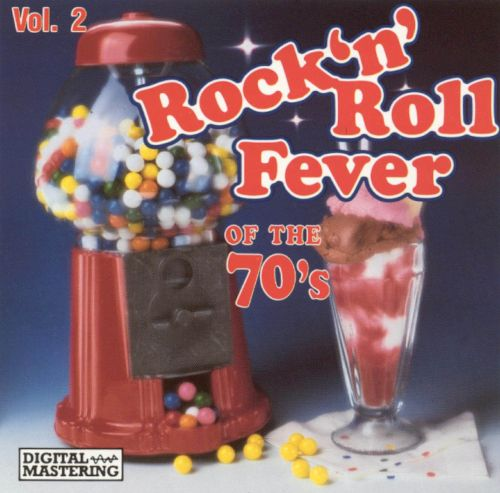 Rock 'N' Roll Fever of the Seventies, Vol. 2