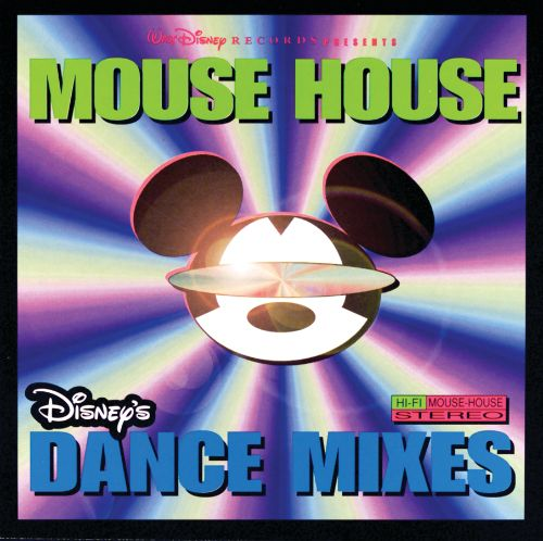 Mouse house disney 39 s dance mixes disney songs for Mouse house music