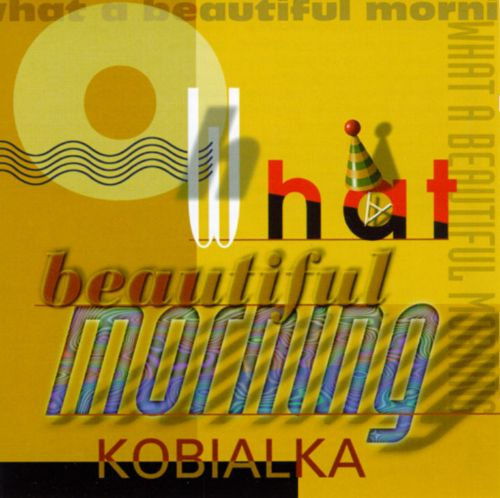 Oh What A Beautiful Morning [#2]