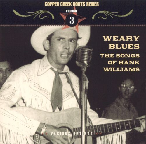 Weary Blues: The Songs of Hank Williams