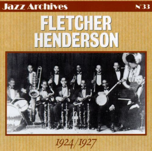 Fletcher Henderson with Louis Armstrong (1924-1927)