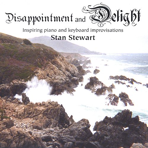 Disappointment and Delight