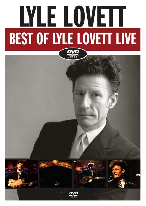 Best of Lyle Lovett Live