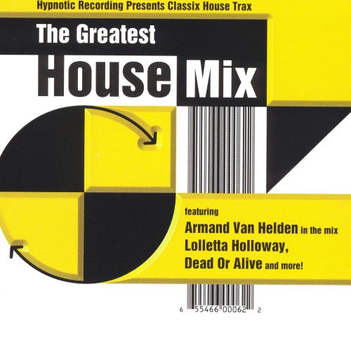 The Greatest House Mix
