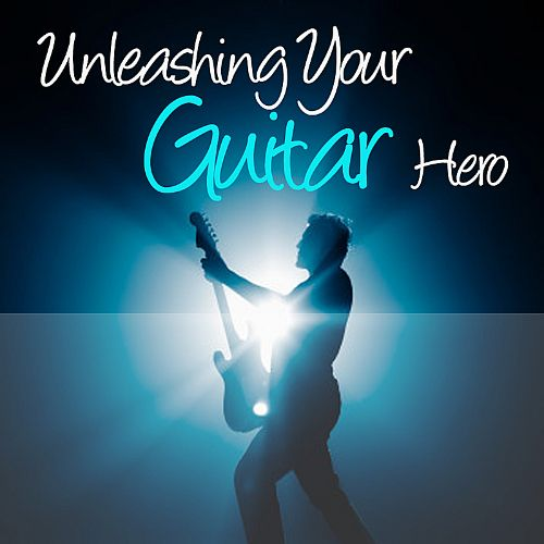 Unleashing Your Guitar Hero: Getting Started on Guitar