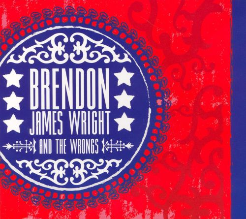 Brendon James Wright & the Wrongs