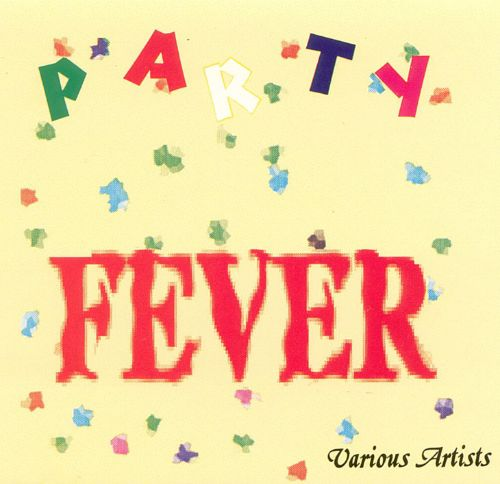 Party Fever [Sonic Sounds]