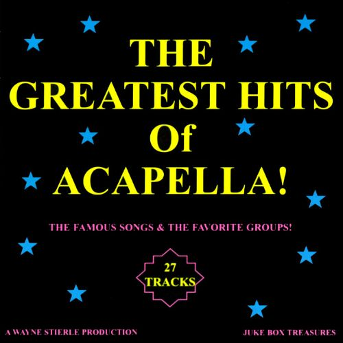 The Greatest Hits of Acapella