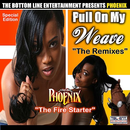 Pull on My Weave: The Remixes