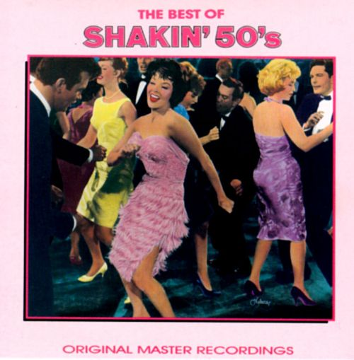 The Best of the Shakin' 50s
