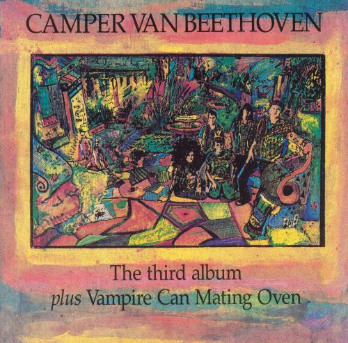 Third Album/Vampire Can Mating Oven