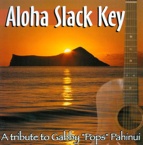 Aloha Slack Key: A Tribute To Gabby