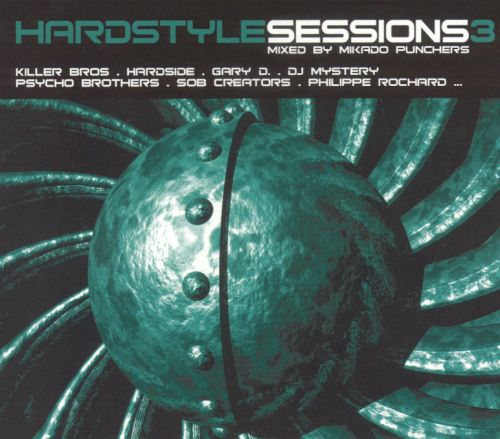 Hardstyle Sessions, Vol. 3