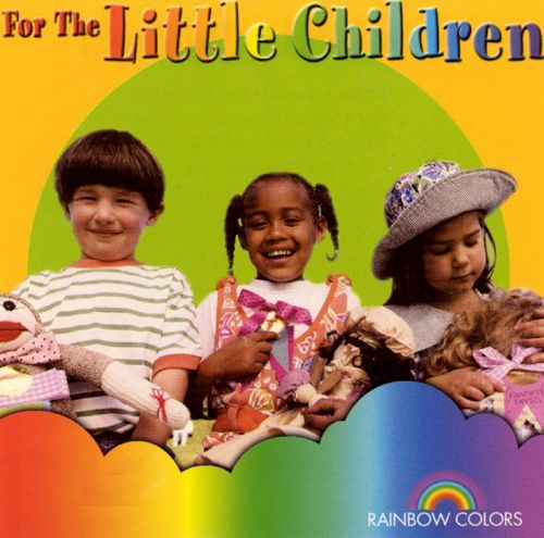 Rainbow Colors: For the Children