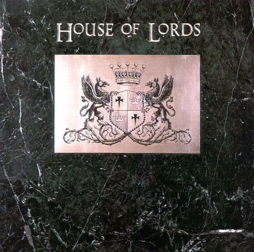 House of lords house of lords songs reviews credits for House music 1986
