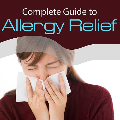 Complete Guide to Allergy Relief