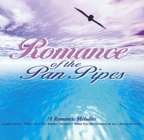 Romance of the Pan Pipes