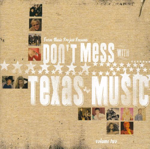 Don't Mess with Texas Music, Vol. 2