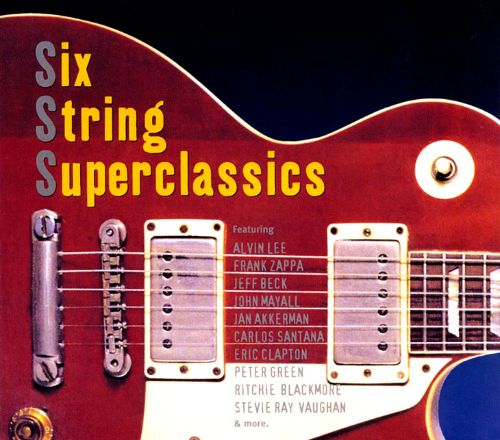 Six String Superclassics