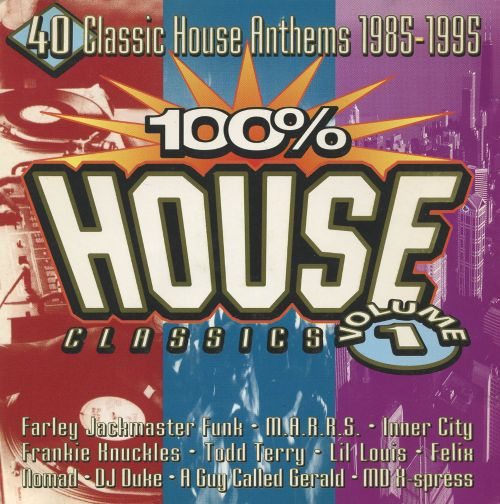 100 house classics vol 1 various artists songs for Classic house volume 1