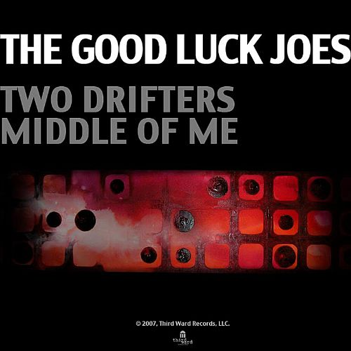 Two Drifters Middle of Me EP