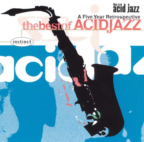This Is Acid Jazz: The Best of Acid Jazz, Vol. 1
