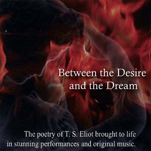 Between the Desire and the Dream
