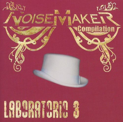 Noisemaker: Compilation Laboratorio, Vol. 3