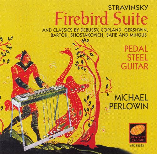 Stravinsky's Firebird Suite and Other Classics on Pedal Steel Guitar