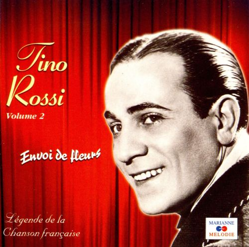 envoi de fleurs vol 2 tino rossi songs reviews credits allmusic. Black Bedroom Furniture Sets. Home Design Ideas