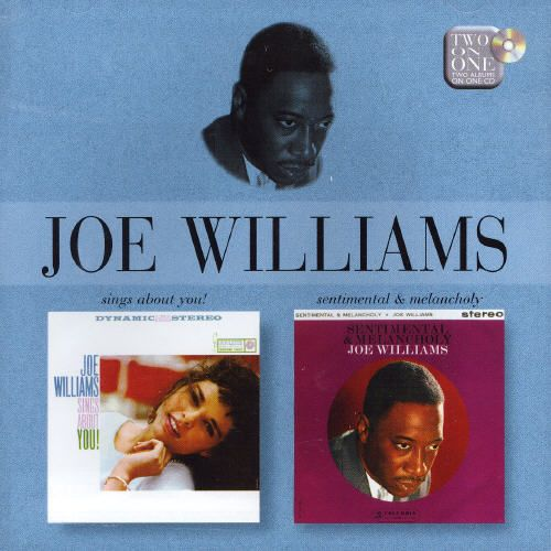 Joe Williams Sings About You!/Sentimental and Melancholy